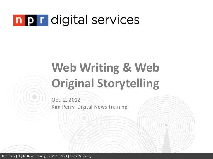 Web Writing & Web                                   Original Storytelling                                   Oct. 2, 2012  ...