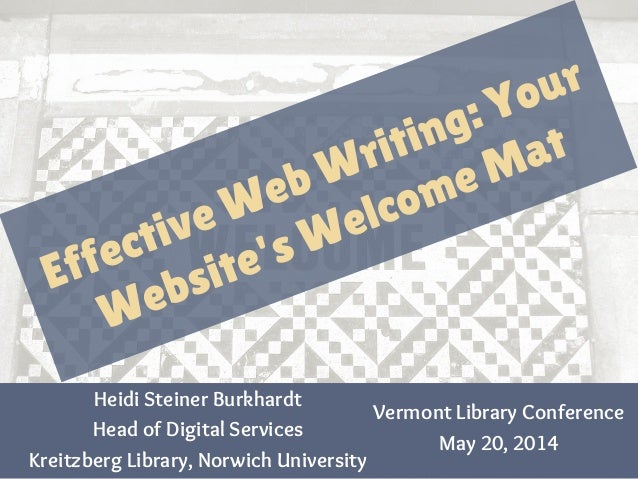 Vermont Library Conference May 20, 2014 Heidi Steiner Burkhardt Head of Digital Services Kreitzberg Library, Norwich Unive...