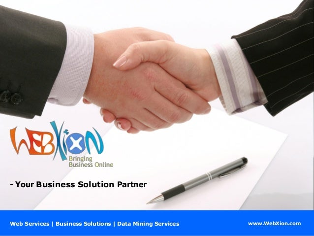 www.WebXion.com - Your Business Solution Partner Web Services | Business Solutions | Data Mining Services
