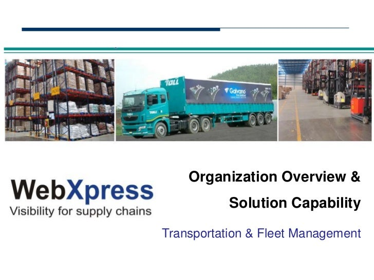 Organization Overview &           Solution CapabilityTransportation & Fleet Management