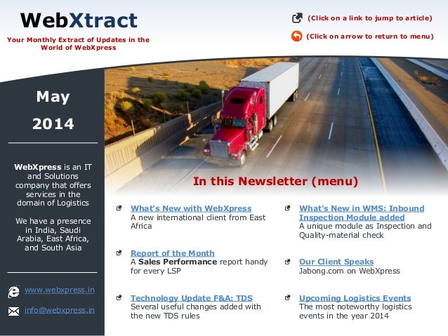 In this Newsletter (menu) WebXtract Your Monthly Extract of Updates in the World of WebXpress www.webxpress.in info@webxpr...