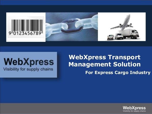 WebXpress Transport Management Solution For Express Cargo Industry