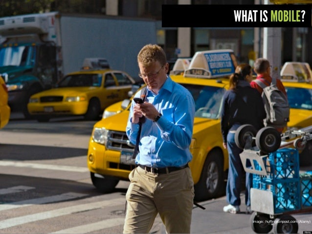 WHAT IS MOBILE? image: huffingtonpost.com (Alamy)