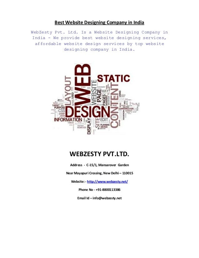 Best Website Designing Company in India WebZesty Pvt. Ltd. Is a Website Designing Company in India - We provide best websi...