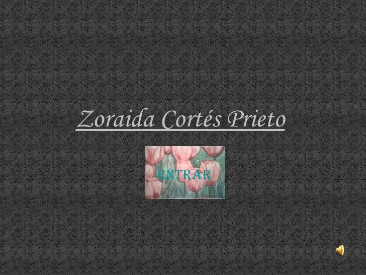 ENTRAR Zoraida Cortés Prieto