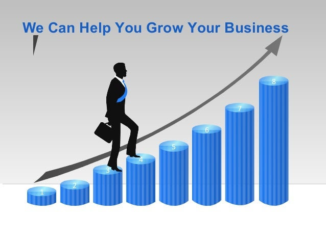 We Can Help You Grow Your Business