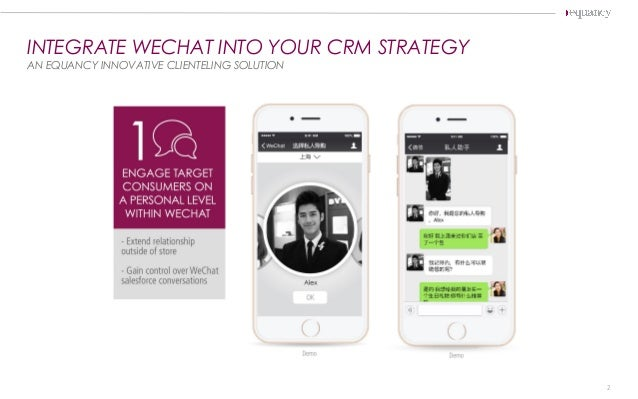INTEGRATE WECHAT INTO YOUR CRM STRATEGY AN EQUANCY INNOVATIVE CLIENTELING SOLUTION 2
