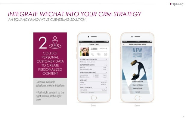 INTEGRATE WECHAT INTO YOUR CRM STRATEGY AN EQUANCY INNOVATIVE CLIENTELING SOLUTION 3