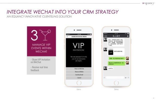 INTEGRATE WECHAT INTO YOUR CRM STRATEGY AN EQUANCY INNOVATIVE CLIENTELING SOLUTION 4