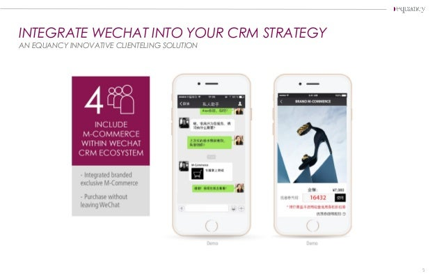 INTEGRATE WECHAT INTO YOUR CRM STRATEGY AN EQUANCY INNOVATIVE CLIENTELING SOLUTION 5