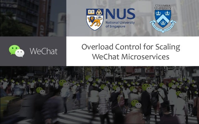 Overload Control for Scaling WeChat Microservices