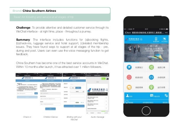 Challenge: To provide attentive and detailed customer service through its WeChat interface - at right time, place - throug...
