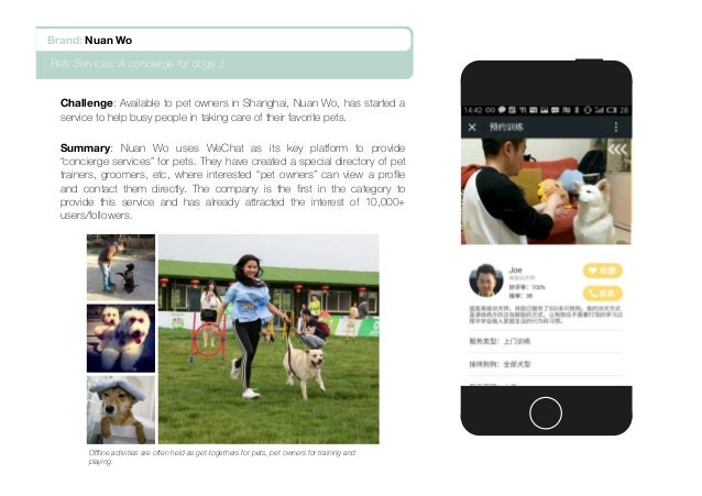 Challenge: Available to pet owners in Shanghai, Nuan Wo, has started a service to help busy people in taking care of their...
