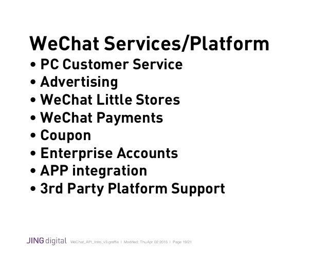 WeChat_API_Intro_v3.graffle   Modified: Thu Apr 02 2015   Page 19/21 ! WeChat Services/Platform • PC Customer Service • Adve...