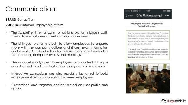 Communication BRAND: Schaeffler SOLUTION: Internal Employee platform • The Schaeffler internal communications platform tar...