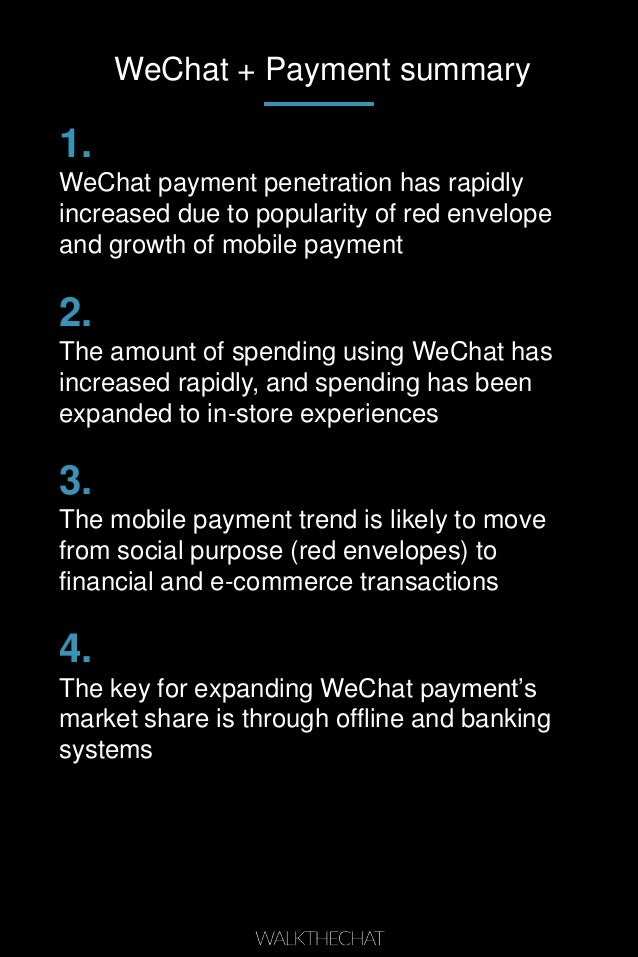 WeChat + Payment summary 1. WeChat payment penetration has rapidly increased due to popularity of red envelope and growth ...