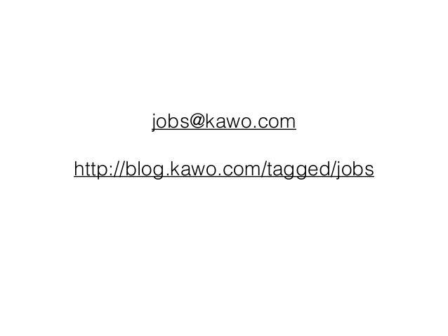 jobs@kawo.com http://blog.kawo.com/tagged/jobs