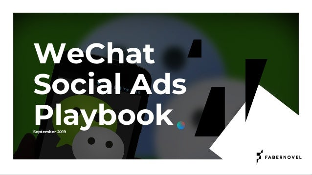 WeChat Social Ads Playbook