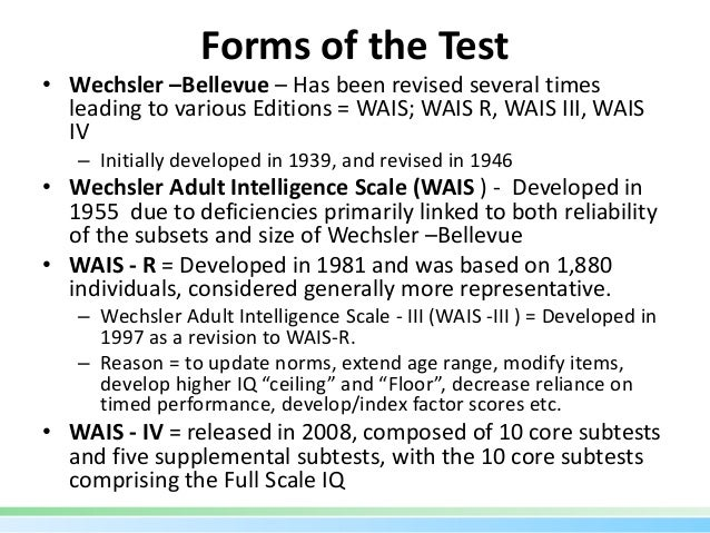 Wechsler Intelligence and Memory Scales
