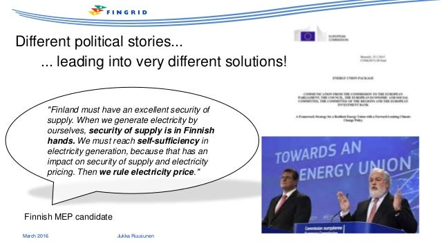 """March 2016 Jukka Ruusunen """"Finland must have an excellent security of supply. When we generate electricity by ourselves, s..."""