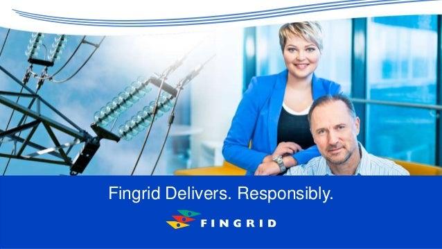 Fingrid Delivers. Responsibly.