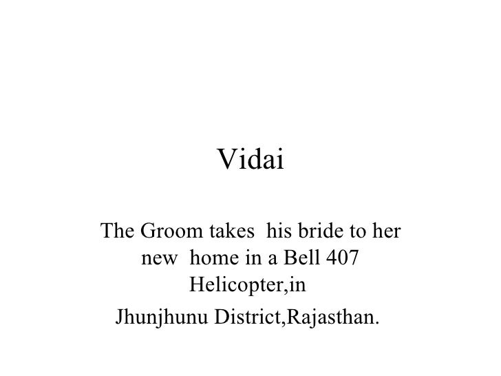 Vidai The Groom takes  his bride to her new  home in a Bell 407 Helicopter,in  Jhunjhunu District,Rajasthan.