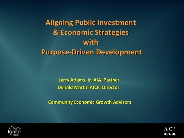 A C i Larry Adams, Jr. AIA, PartnerLarry Adams, Jr. AIA, Partner Donald Martin AICP, DirectorDonald Martin AICP, Director ...