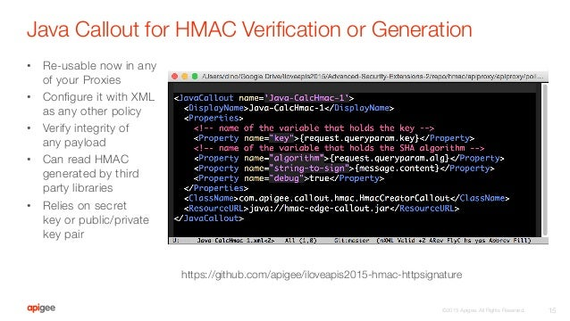 I Love APIs 2015: Advanced Security Extensions in Apigee Edge - HMAC …