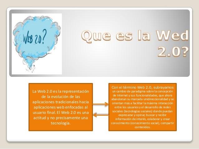 Wed 2.0 y sus Herramientas. Slide 2