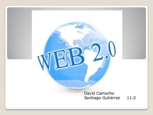 David CamachoSantiago Gutiérrez   11-2