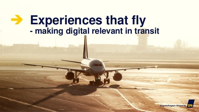 1  Experiences that fly - making digital relevant in transit