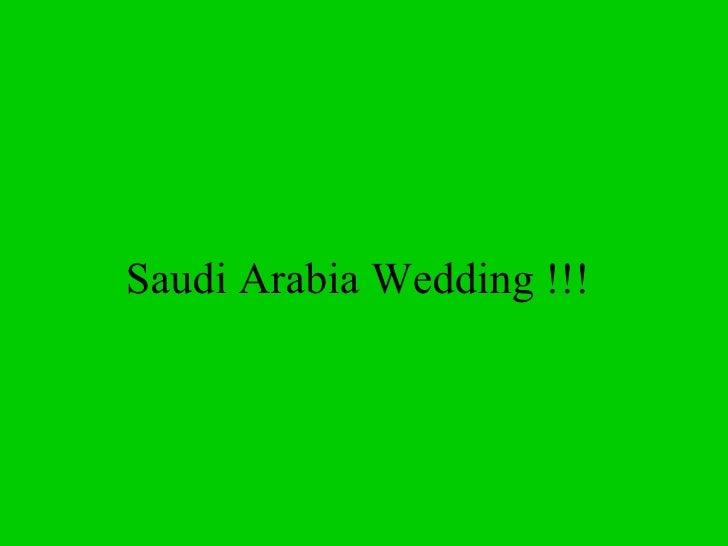 Saudi Arabia Wedding !!!