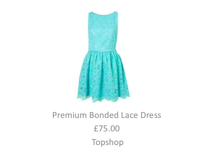 Premium Bonded Lace Dress         £75.00        Topshop