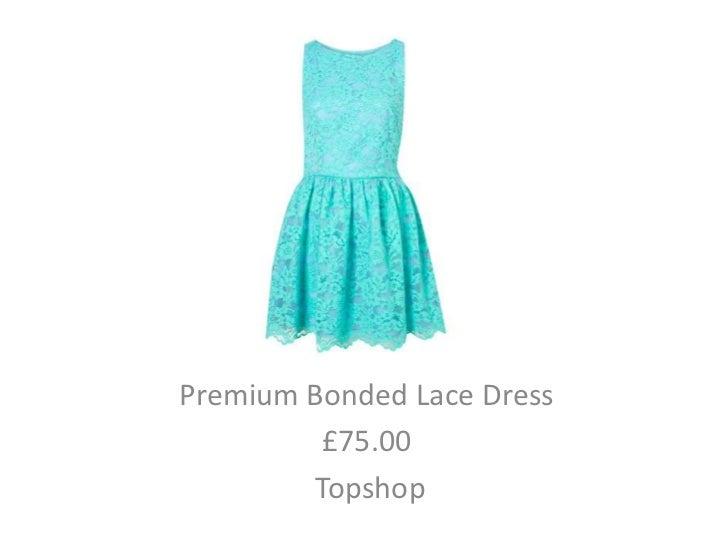 Premium Bonded Lace Dress         £75.00        Topshop