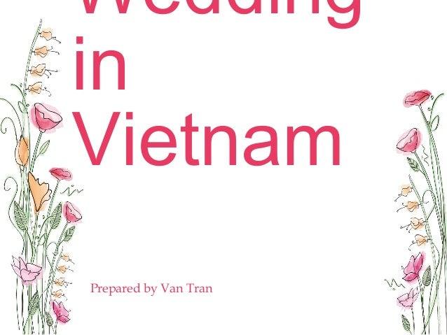 Wedding in Vietnam Prepared by Van Tran