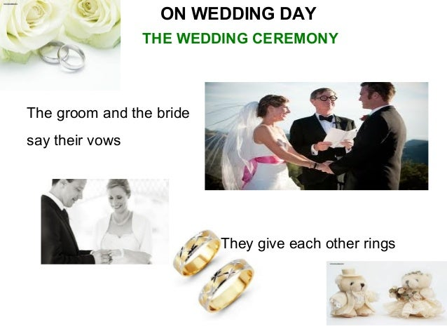 ON WEDDING DAY            THE WEDDING CEREMONYThey sign in wedding register