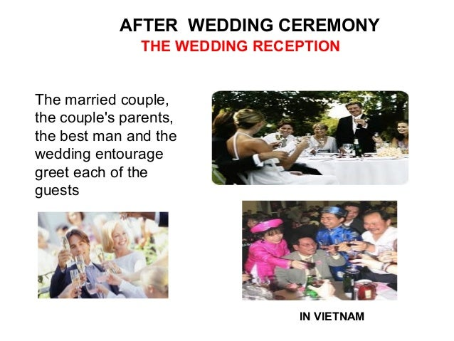 AFTER WEDDING CEREMONY     THE WEDDING RECEPTIONGuests leavepresents forthe bride andgroom on atable in theroom wherethe r...