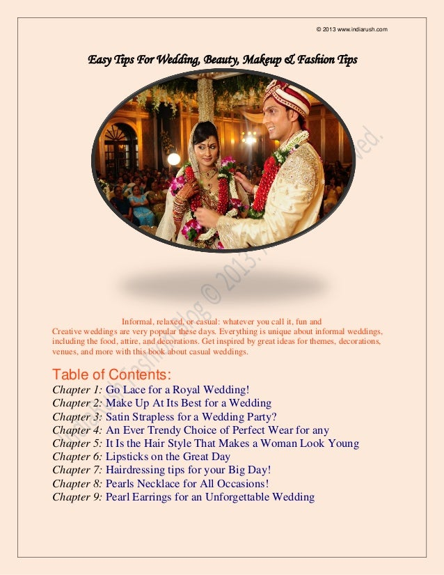 © 2013 www.indiarush.com          Easy Tips For Wedding, Beauty, Makeup & Fashion Tips                    Informal, relaxe...