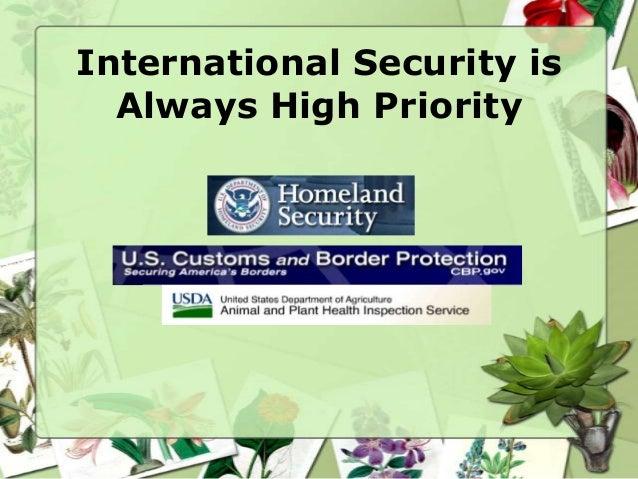 International Security is  Always High Priority