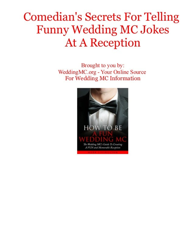 Comedian's Secrets For Telling Funny Wedding MC Jokes At A Reception Brought to you by: WeddingMC.org - Your Online Source...