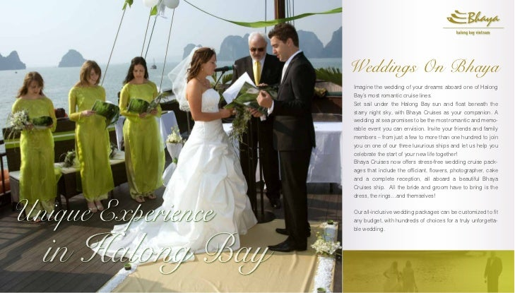 Weddings On BhayaImagine The Wedding Of Your Dreams Aboard One HalongBays Most Romantic Cruise Lines