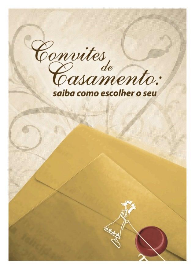 www.noivasecia.com.br ÍNDICE Introdução ------------------------------------------------ 03 O Convite de Casamento -------...