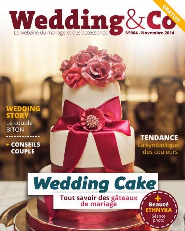 Sommaire  Editorial  Au-délà du goût...  Zoom sur...  Les mystères du wedding cake  Tendance  La symboliques des couleurs ...