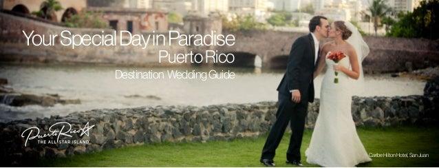 YourSpecialDayinParadise PuertoRico CaribeHiltonHotel,SanJuan Destination WeddingGuide