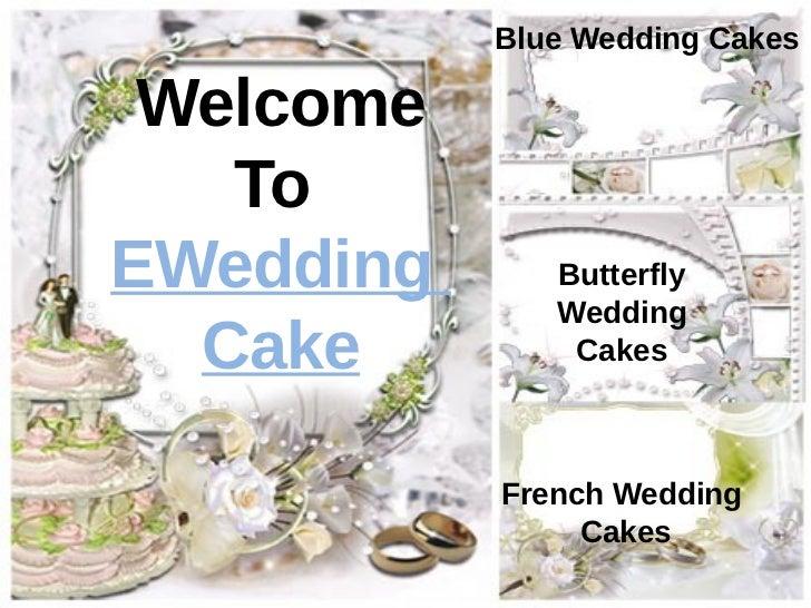 Blue Wedding Cakes Welcome   ToEWedding      Butterfly              Wedding  Cake         Cakes           French Wedding  ...