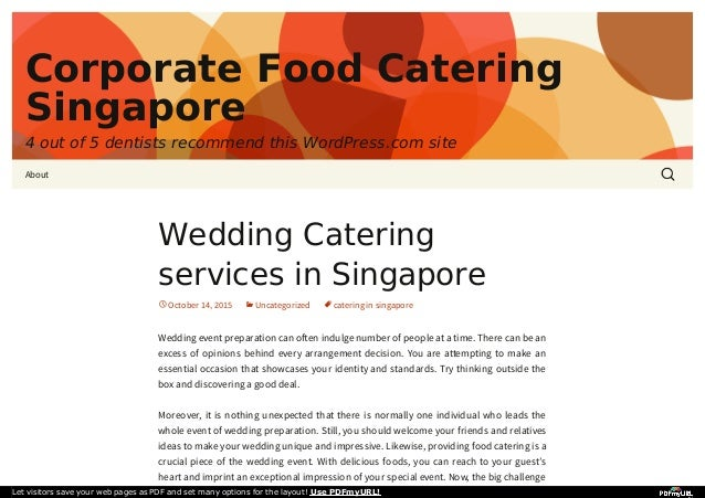 Corporate Food Catering Singapore 4 out of 5 dentists recommend this WordPress.com site About Wedding Catering services in...