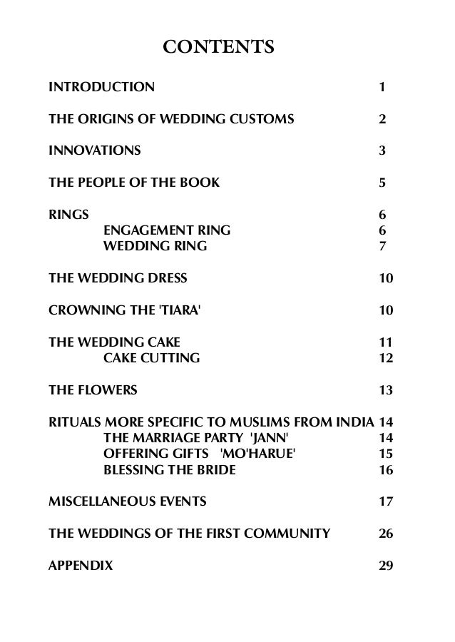 CONTENTS INTRODUCTION  1  THE ORIGINS OF WEDDING CUSTOMS  2  INNOVATIONS  3  THE PEOPLE OF THE BOOK  5  RINGS  6 6 7  ENGA...