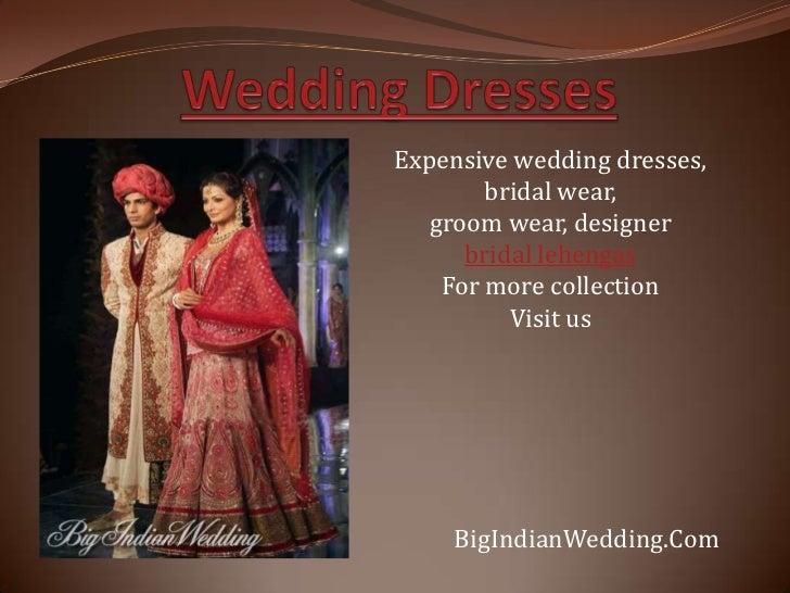 Expensive wedding dresses,        bridal wear,   groom wear, designer      bridal lehengas    For more collection         ...