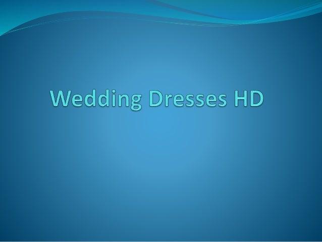 Wedding dresses hd Slide 1