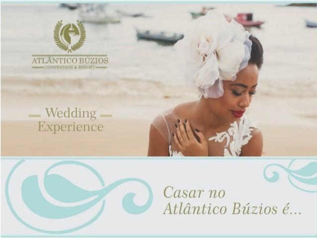 ão é de agora que Búzios é o local escolhido pelas noivas que desejam casar na praia. Há mais de dois anos, a pequena alde...